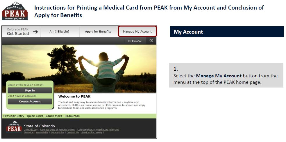 Select the Manage My Account button from the menu at the top of the PEAK home page.
