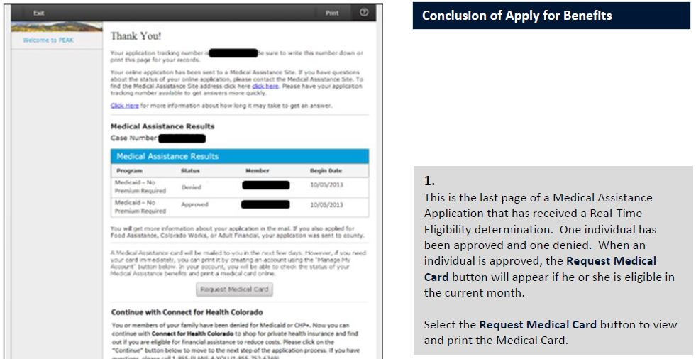 This is the last page of a Medical Assistance Application that has received a Real-Time Eligibility determination. One individual has been approved and one denied. When an individual is approved, the Request Medical Card button will appear if he or she is eligible in the current month. Select the Request Medical Card button to view and print the Medical Card.